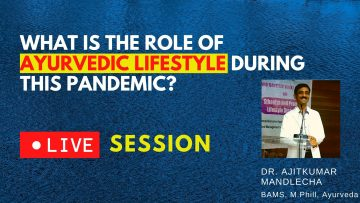What is the role of Ayurvedic lifestyle during this pandemic_ (1)