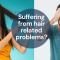 Suffering from hair related problems? Common Hair Problems & Solutions by Dr. Sourav Das